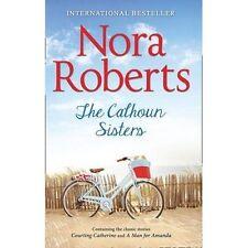 Nora Roberts - The Calhoun Sisters *NEW* + FREE P&P