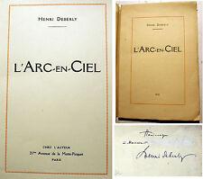 POESIE/L'ARC EN CIEL/H.DEBERLY/CHEZ L'AUTEUR/1921/350 EXEMPLAIRES