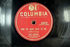Judy Garland - Columbia 78 RPM - Send My Baby Back To me - E-   A2