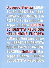 La libertà ed identità religiosa nell'Unione Europea - G. Brienza - Nuovo!