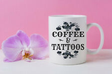 New listing Coffee and Tattoos, Funny Tattoo Gifts for Her, Inked babe Coffee Mug