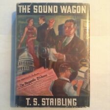 THE SOUND WAGON -- T.S. STRIBLING -- 1936 LITERARY GUILD -- VG+ / VG