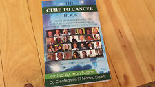 The Cure To Cancer book 2014 SOLD OUT RARE 27 Experts Share New Research