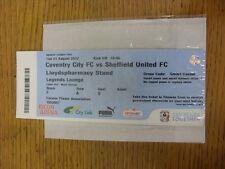 21/08/2012 Ticket: Coventry City v Sheffield United  (Legends Lounge). Unless pr