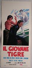 Locandina IL GIOVANE TIGRE 1° EDIZIONE ITALIANA 1975 MENG FEI LIN SIN WUAN SIN