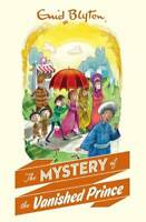 The Mystery of the Vanished Prince (Mystery 9), Blyton, Enid, New, Book