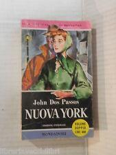 NUOVA YORK John Dos Passos Mondadori I libri del Pavone 11 12 1958 romanzo libro