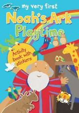 My Very First Noah's Ark Playtime : Activity Book with Stickers by Lois Rock...