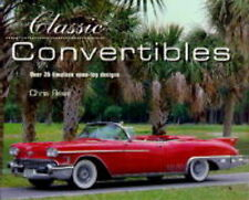 Very Good, Classic Convertibles: An Invaluable Guide to Over 35 First-rate Model