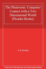 The Planiverse: Computer Contact with a Two Dimensional World (Picador Books),A