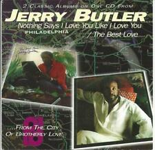 SOUL Jerry Butler Nothings says I love you & The Best love CD 1978/80 2LP Philly