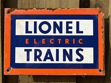 VINTAGE LIONEL TRAINS PORCELAIN METAL SIGN GAS COAL ENGINE PETROLIANA RAILROAD