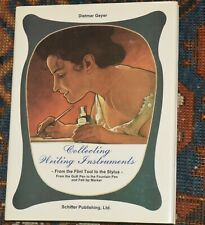 COLLECTING WRITING INSTRUMENTS by Dietmar Geyer 1990 Hardcover Fountain Pen
