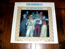 The Kendalls - Just Like Real People 1979 LP Ovation Records OV-1739 SEALED
