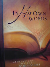 In His Own Words: Meditations on the Words of Jesus * Recovery Reference 12 step