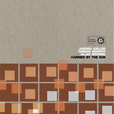 Carried by the Sun - Keller Murphy Browne (Jazzhead)