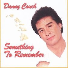 Something to Remember by Danny Couch (CD, Jan-2003, Danny Couch Records)