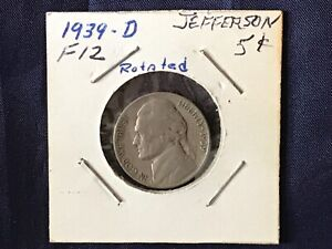 1939-D Jefferson Nickel. Obv rotated