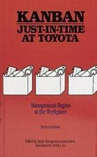 Kanban Just-in Time at Toyota: Management Begins at the Workplace: By Japan M...