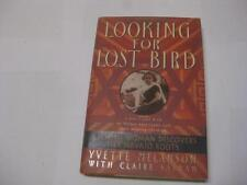 Looking for Lost Bird: A Jewish Woman Discovers Her NAVAJO Roots by Yvette M.