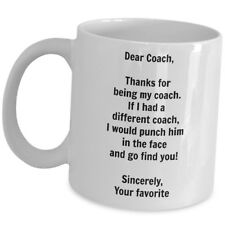 Dear Coach Funny Coffee Mug Gift For Male Coaches Sport Team Mentor Trainer Cup