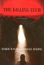 The Killing Club, Marcie Walsh, Michael Malone, 0786890940, Book, Acceptable