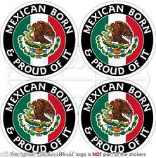 MEXIKO Mexican Geboren & Stolz Mexico Vinyl Sticker Aufkleber 50mm x4