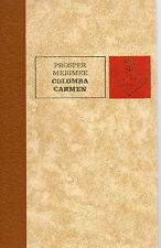 COLOMBA - CARMEN, par Prosper MERIMEE, Editions de L'ERABLE