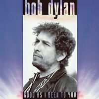 Bob Dylan - Good As I Been To You [VINYL]