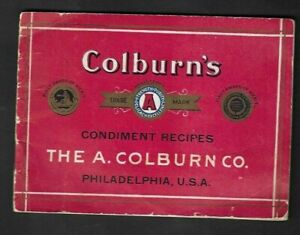 1920's Phila.,PA - Colburn's Condiment Recipes Booklet