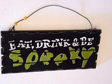 Wood Black & Green Eat Drink & Be Spooky Trick r Treat Halloween Sign Decoration