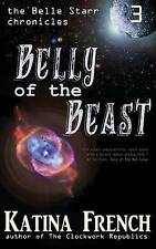 Belly of the Beast: The Belle Starr Chronicles, Episode 3 by French, Katina