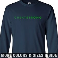 CheatStrong LONG SLEEVE T-Shirt - Cheat Wrong LiveWrong Strong LiveStrong Parody