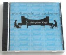 Neuf Emballé Two-Piano Magic Markowski et Cedrone, Duo-Pianists CD Rare