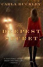 The Deepest Secret by Carla Buckley (2014, Paperback)