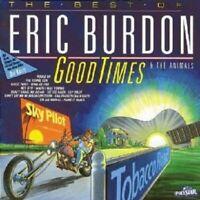 "ERIC BURDON AND THE ANIMALS  ""GOOD TIMES"" CD NEW"