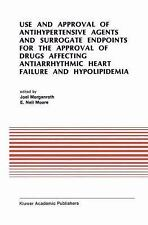 Developments in Cardiovascular Medicine: Use and Approval of Antihypertensive...