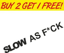 Slow as F*ck Camper 4x4 Car Bumper Vinyl Window Sticker Funny travel Decal