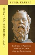 Socrates Meets Kierkegaard: The Father of Philosophy Meets the Father of Christi