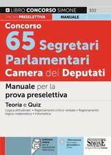 CONCORSO 65 SEGRETARI PARLAMENTARI CAMERA DEI DEPUTATI  - Edizioni Giuridiche