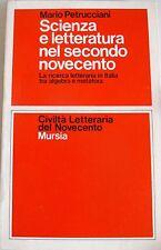 MARIO PETRUCCIANI SCIENZA E LETTERATURA NEL SECONDO NOVECENTO MURSIA 1978