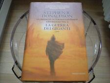 La guerra dei Giganti Cronache di Thomas Covenant Stephen R. Donaldson