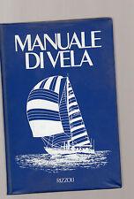 manuale di vela - rizzoli editore -