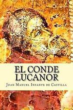 El Conde Lucanor by Juan Manuel Infante de Castilla (2016, Paperback)