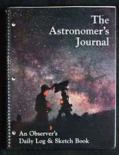 The Astronomer's Journal An Observer's Daily Log & Sketch Book