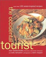The Occidental Tourist : More Than 130 Asian-Inspired Recipes by Sally Sampson a
