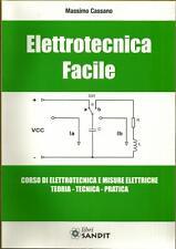 Libro manuale di ELETTROTECNICA  FACILE (elettrotecnica pratica)