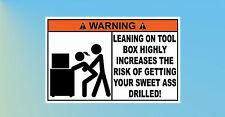Lean on Tool Box Snap On Draper Hilti Tool Box Work Site Funny Sticker C084