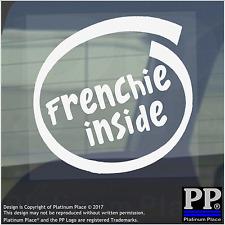 1 x Frenchie all'interno-Finestra, Auto, Furgone, STICKER, SEGNO, Adesivo, Cane, Pet, Board, Bulldog