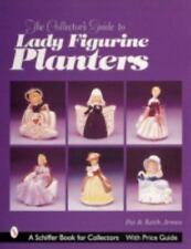 THE COLLECTOR'S GUIDE TO LADY FIGURINE PLANTERS - NEW PAPERBACK BOOK